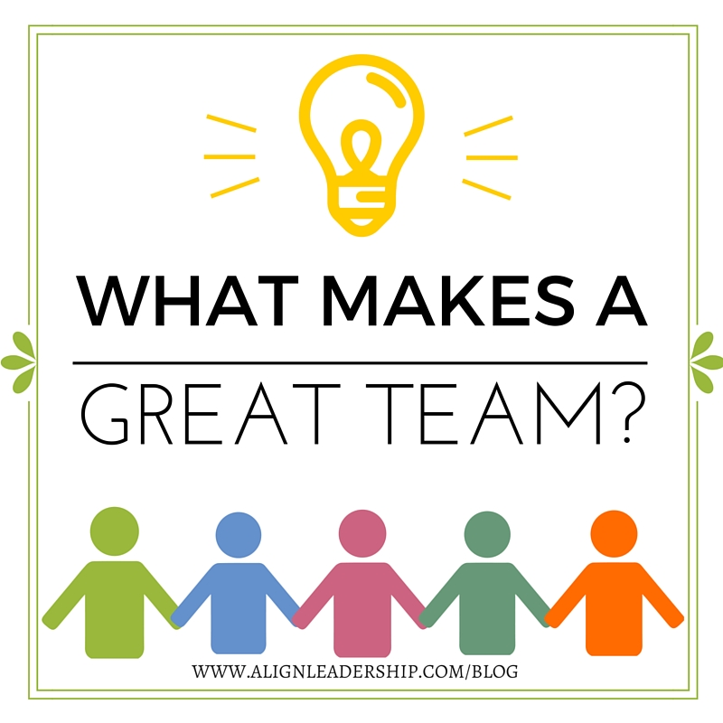 what makes a good team twenty hueandi co what makes a great team align leadership