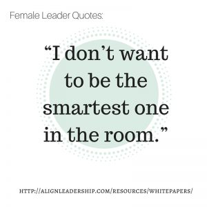 Quotes from Align's Women's Leadership Research