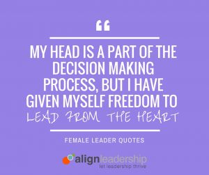 Insight from Women Leaders: Lead from the Heart