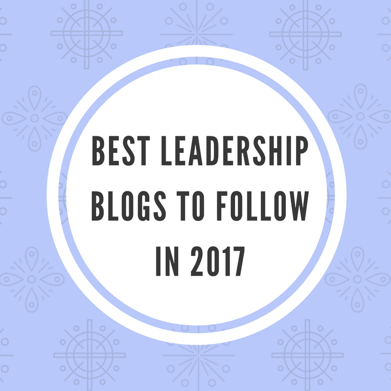 best leadership blogs 2017